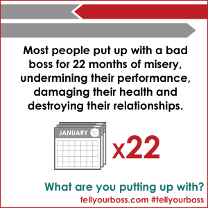 most put up with a bad boss for 22 months